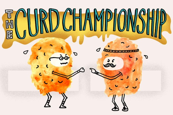 The Cheese Curd Bracket: The Curd Championship