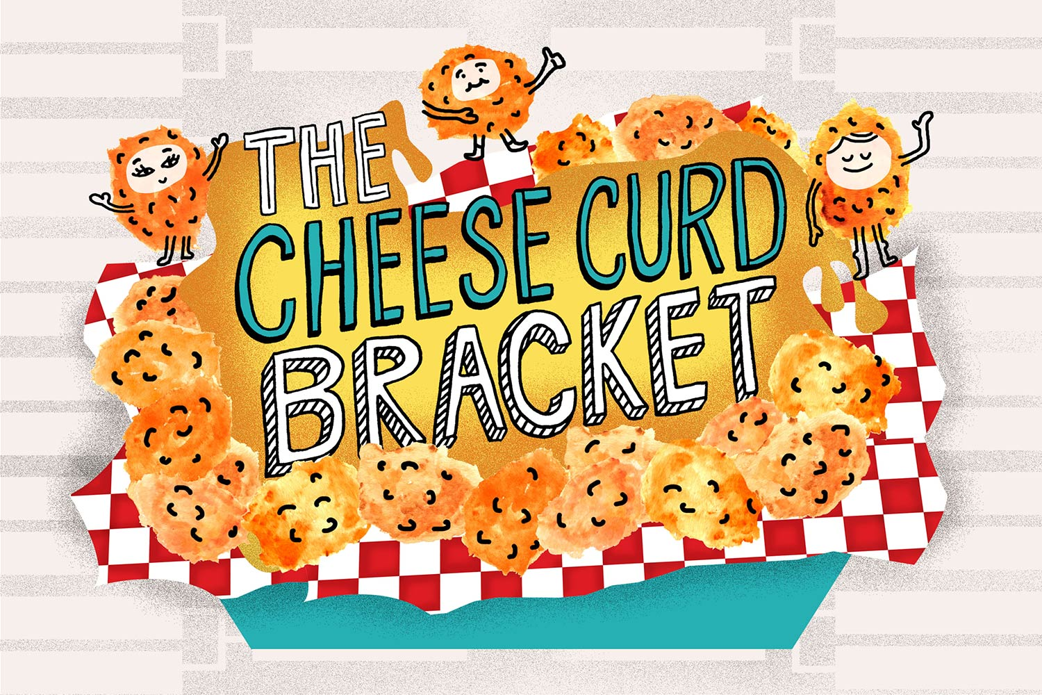Cheese Curd Bracket Introduction