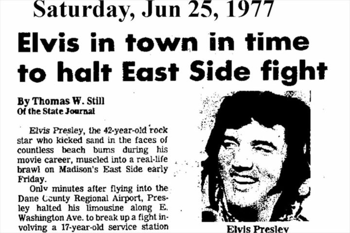 Elvis Presley broke up a fight in Madison 40 years ago today
