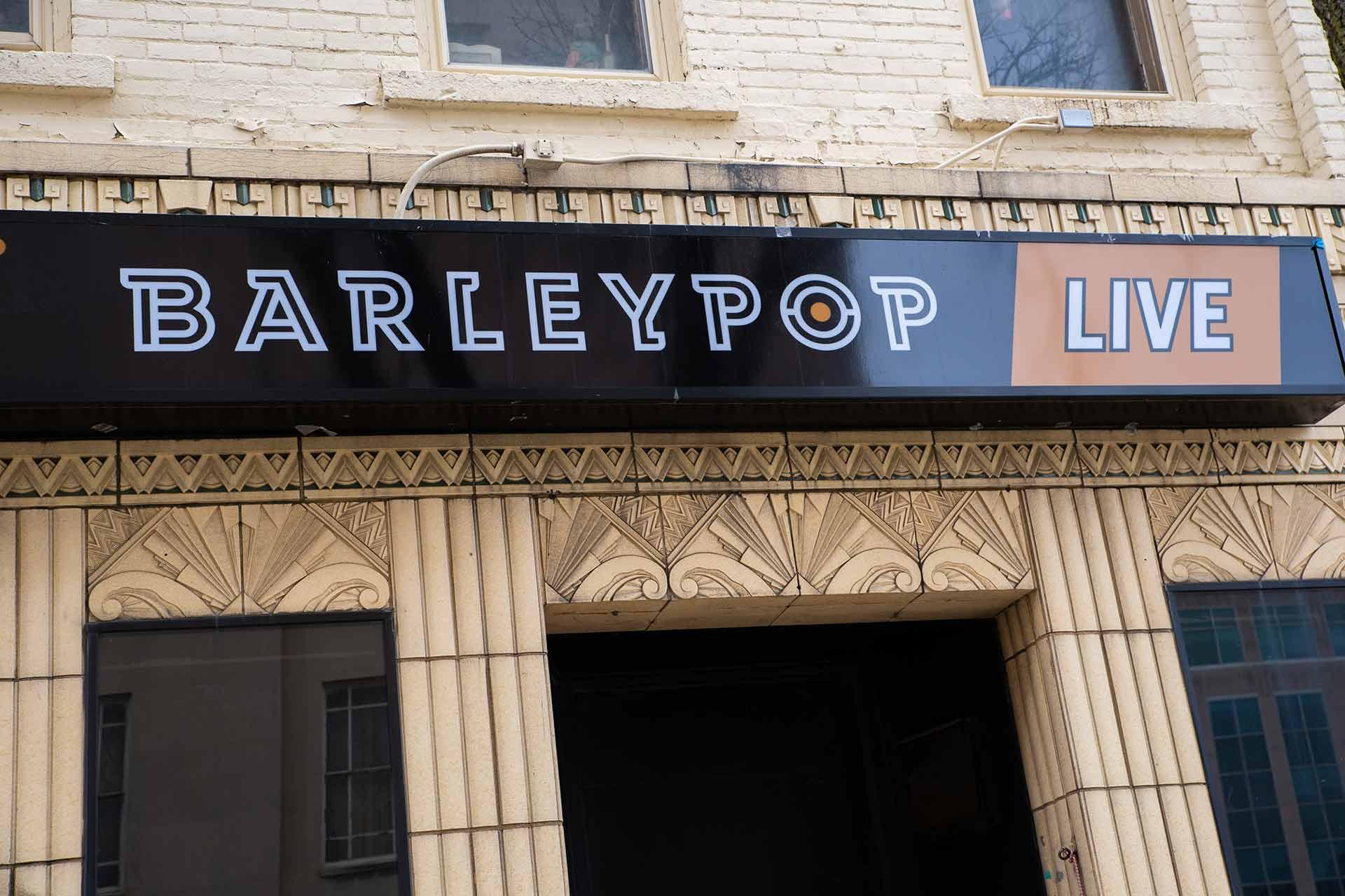 Exterior of BarleyPop Live