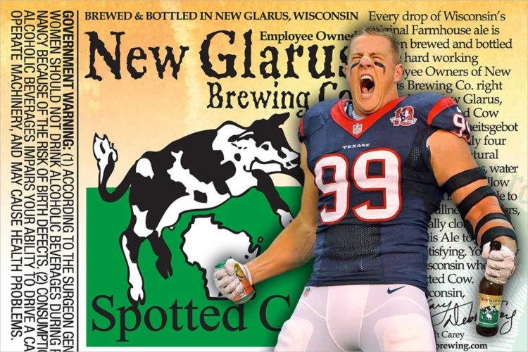 J.J. Watt sure does love Spotted Cow