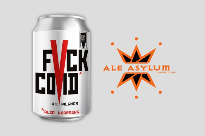Ale Asylum has released a new beer that speaks to all of us